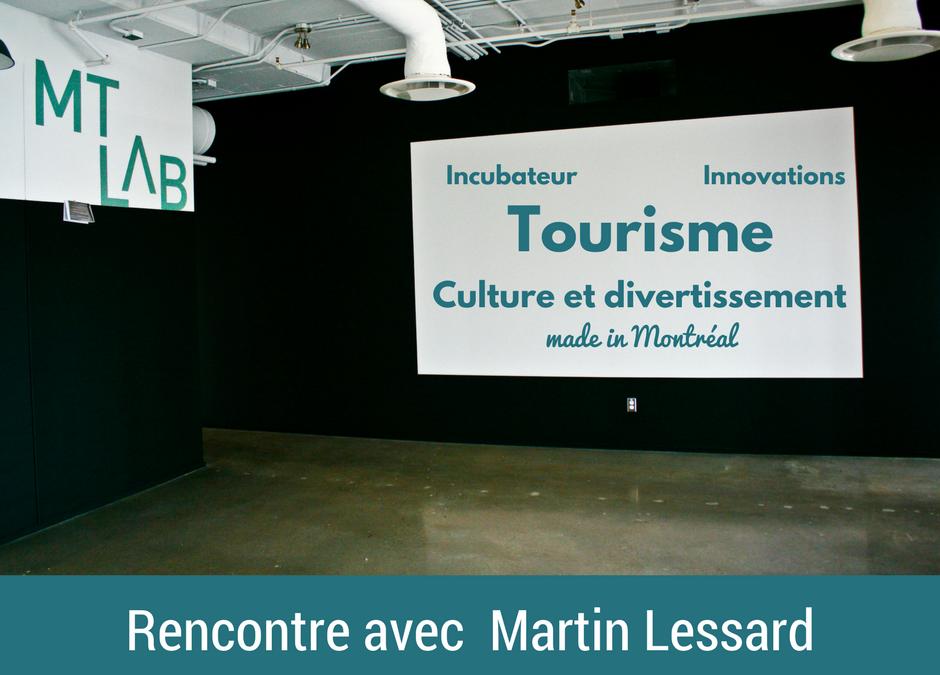 Découvrez le MT LAB, l'incubateur Nord Américain dédié au tourisme